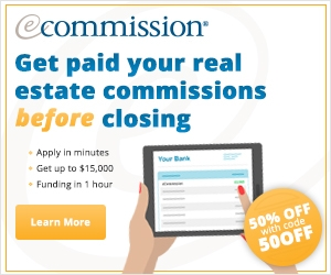 Get paid your real estate commissions before closing